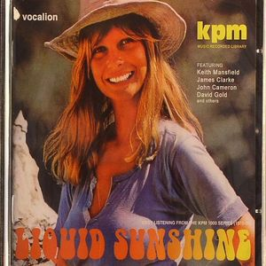 VARIOUS - Liquid Sunshine: Easy Listening From The KPM 1000 Series 1970 -1978