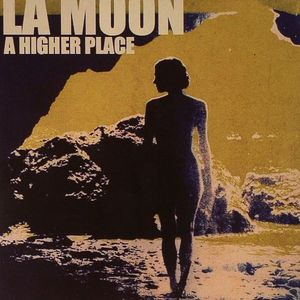 LA MOON - An Higher Place