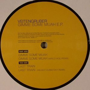 VEITENGRUBER - Gimme Some Muah EP