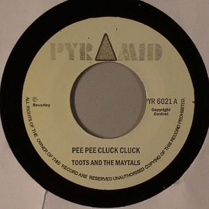 TOOTS & THE MAYTALS/BEVERLEYS ALL STARS - Pee Pee Cluck Cluck
