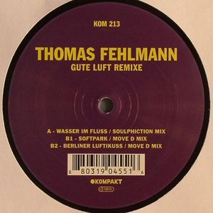 FEHLMANN, Thomas - Gute Luft (remixes)