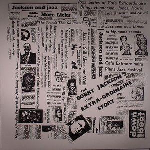 JACKSON, Bobby - The Cafe Extra Ordinaire Story