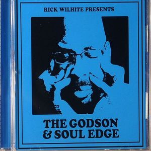 WILHITE, Rick - The Godson & Soul Edge