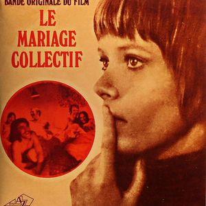 MIROUZE, Jean Pierre - Bande Originale Du Film: Le Mariage Collectif