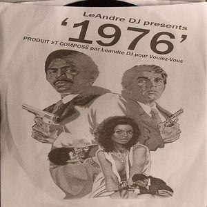 LEANDRE DJ - 1976