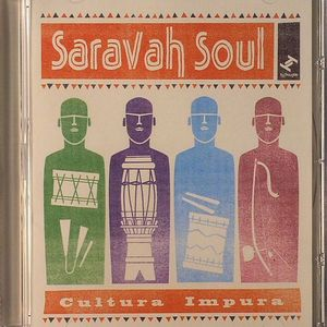 SARAVAH SOUL - Cultura Impura