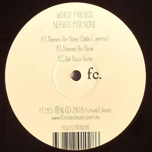 WORST FRIENDS - Neeves For None