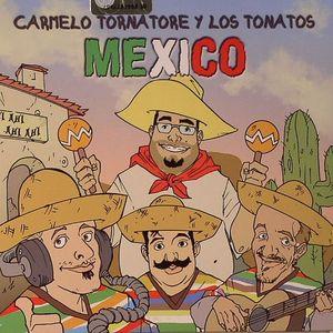 CARMELO TORNATORE Y LOS TONATOS - Mexico