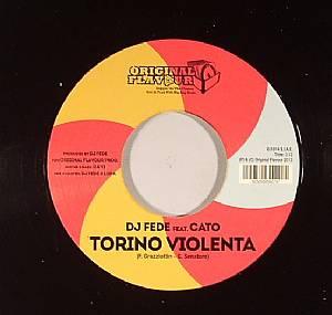 DJ FEDE feat CATO - Torino Violenta