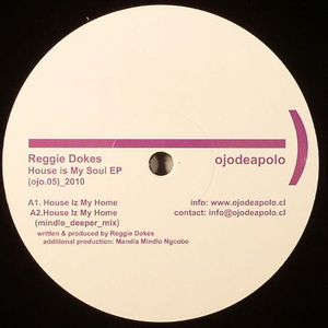 DOKES, Reggie - House Is My Soul EP