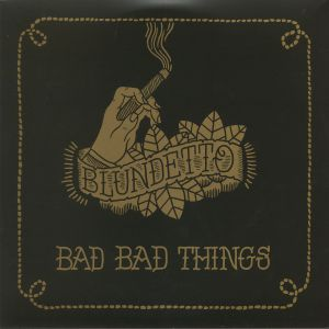 BLUNDETTO - Bad Bad Things