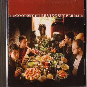 GOODNIGHT LOVING - The Goodnight Loving Supper Club