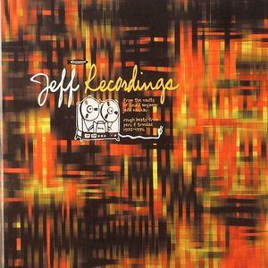 VARIOUS - Jeff Recordings: From The Vaults Of Sound Engineer Jeff Nieckau Rough Beats From Peru & Trinidad 1972-1976