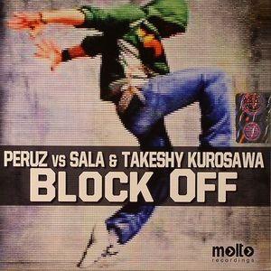 PERUZ vs SALA/TAKESHY KUROSAWA - Block Off