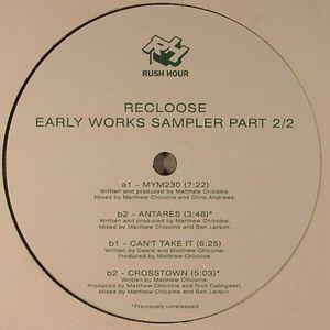 RECLOOSE - Early Works Sampler Part 2/2