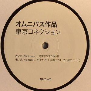 RODENION/NO MILK/KEZ YM - Tokyo Connection EP