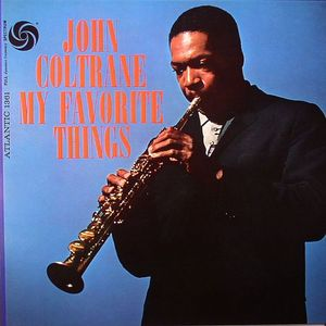 COLTRANE, John - My Favorite Things