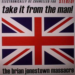 BRIAN JONESTOWN MASSACRE, The - Take It From The Man!