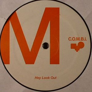 COMBI - Hey Look Out