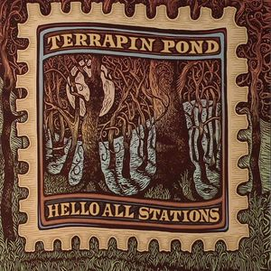 TERRAPIN POND - Hello All Stations
