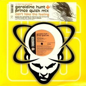 HUNT, Geraldine & PRINCE QUICK MIX - Can't Fake The Feeling