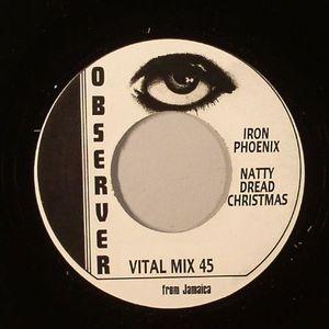 IRON PHOENIX/OBSERVERS - Natty Dread Christmas