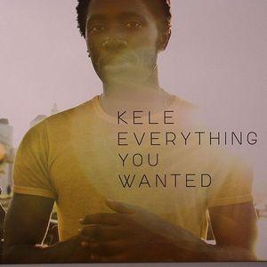 KELE - Everything You Wanted