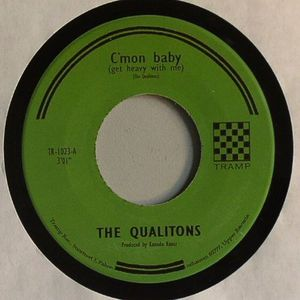 QUALITONS, The - C'mon Baby (Get Heavy With Me)