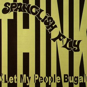 SPANGLISH FLY - Think (Pensamiento)