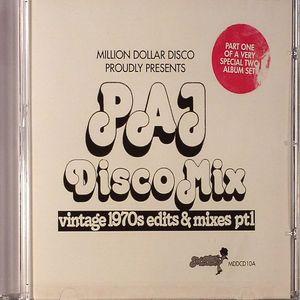 VARIOUS - Million Dollar Disco Proudly Presents Paj Disco Mix: Vintage 1970's Edits & Mixes Part 1