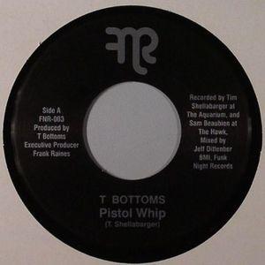 T BOTTOMS - Pistol Whip