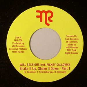 SESSIONS, Will feat RICKEY CALLOWAY - Shake It Up Shake It Down (Parts 1 & 2)