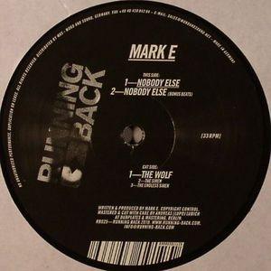 MARK E - Nobody Else