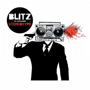 BLITZ THE AMBASSADOR - Stereotype