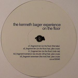KENNETH BAGER EXPERIENCE, The - On The Floor