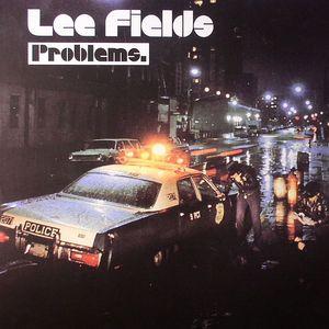 FIELDS, Lee - Problems