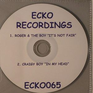 ROGER & THE BOY/CRAIGY BOY - It's Not Fair