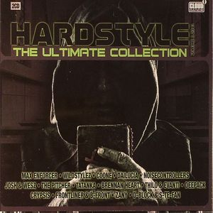 VARIOUS - Hardstyle:The Ultimate Collection Volume 3 2010