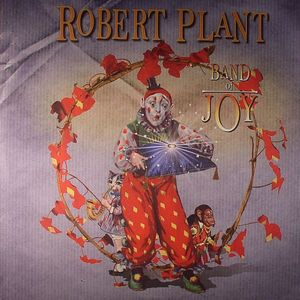 PLANT, Robert - Band Of Joy