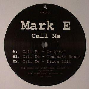 MARK E - Call Me