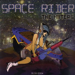 HIITERS, The - Space Rider