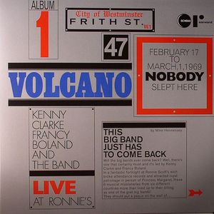 KENNY CLARKE FRANCY BOLAND BIG BAND, The - Live Recordings At Ronnie Scott's Album 1: Volcano