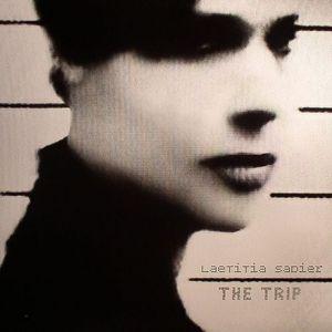 SADIER, Laetitia - The Trip