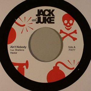 JACK & JUKE - Ain't Nobody