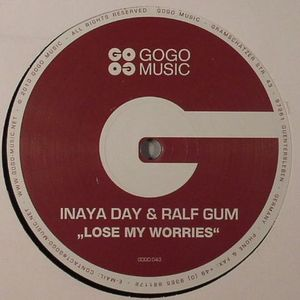 DAY, Inaya/RALF GUM - Lose My Worries