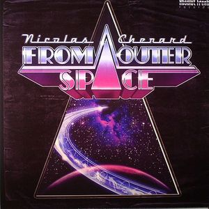 CHENARD, Nicolas - From Outer Space
