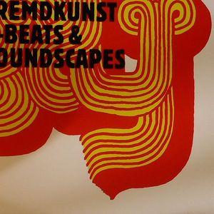 FREMDKUNST - B-beats & Soundscapes