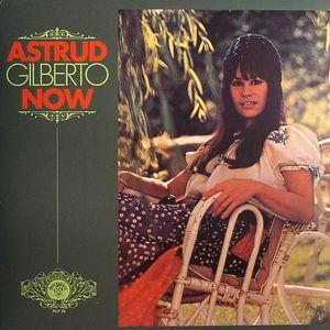 GILBERTO, Astrud - Now