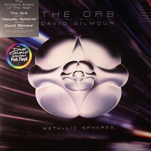 ORB, The feat DAVID GILMOUR - Metallic Spheres