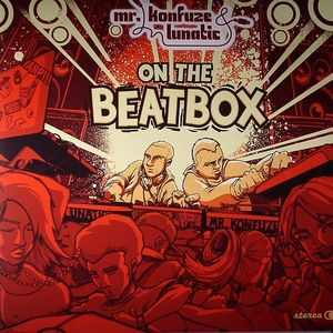 MR KONFUZE/LUNATIC - On The Beatbox